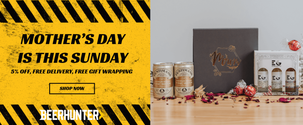 Mother's Day Gifts | Final Reminder | Beerhunter